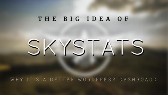 Best WordPress Dashboard for Web Development   SkyStats